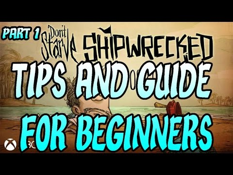 Don't Starve Shipwrecked PS4 Tips and How to Guide for Beginners! part 1