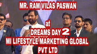 MR. RAMVILAS PASWAN (Cabinet Minister of Consumer Affairs) at MI LIFESTYLE EVENT : Dreams Day 2