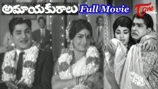 Kanchana - Amayakuralu Full Length Telugu Movie | ANR | Kanchana | Sharada