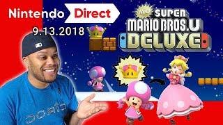 WHY!? - New Super Mario Bros U Deluxe Reaction | Nintendo Direct 9.13.2018