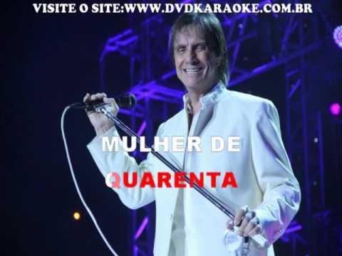 Roberto Carlos   Mulher De 40