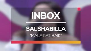Salshabilla - Malaikat Baik Live On Inbox