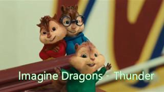 Download Lagu Alvin and the Chipmunks - Thunder (Imagine Dragons) Gratis STAFABAND