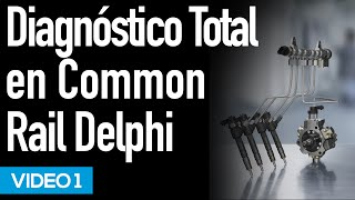 Serie Diagnóstico Common Rail Delphi Video #1