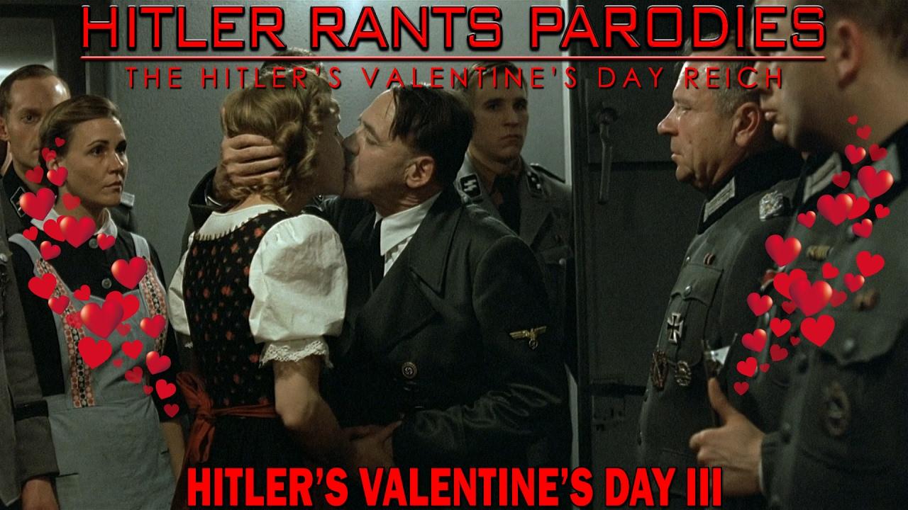 Hitler's Valentine's Day III