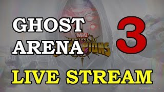 Ghost Arena - Part 3 | Marvel Contest of Champions Live Stream