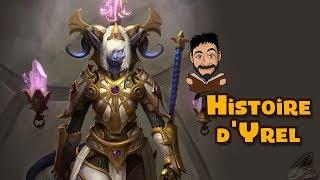 Histoire d'Yrel, exarque des Draeneïs