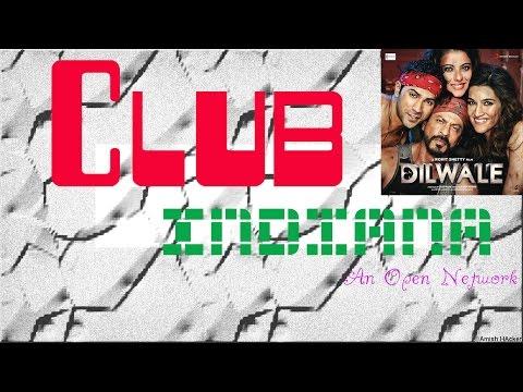 Dilwale - Theme Of Dilwale (DJ Chetas) (Music Video) Club Indiana (Song ID : CLUB-0000181)