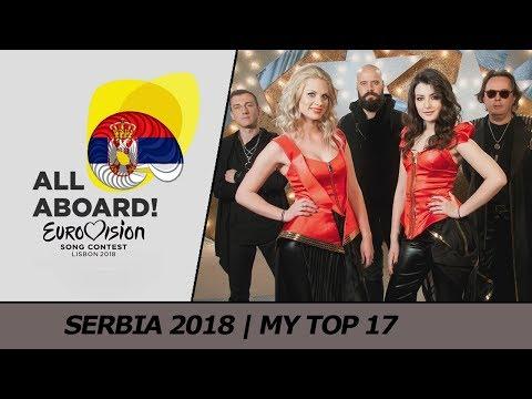 Eurovision 2018 SERBIA (Beovizija) | My Top 17