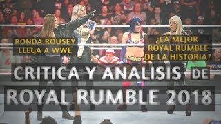 Critica y Analisis de Royal Rumble 2018: Debut de Ronda Rousey