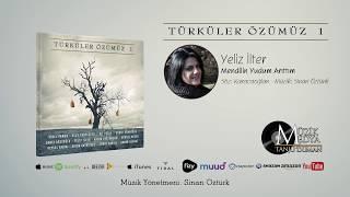 Yeliz İlter - Mendilin Yudum Arıttım [Türküler Özümüz - 1 ©2018 Official Video]