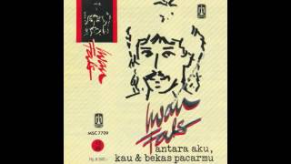 download lagu Full Album Iwan Fals Antara Aku, Kau & Bekas gratis
