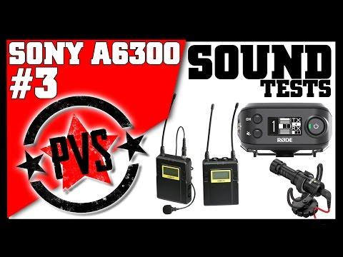 Sony A6300 - Audio Tests || Rode, Saramonic, Audio Technica
