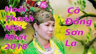 Hát Văn Hoài Thanh Mới Nhất 2018 Cô Đồng Sơn La Nguyễn Thị Nhàn HD2