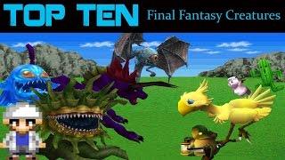 Top 10 Final Fantasy Creatures