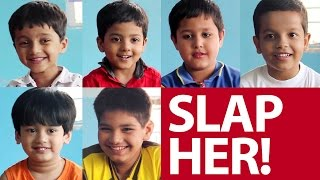 Indian Kids Asked To Slap A Girl