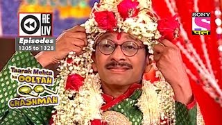Weekly Reliv - Taarak Mehta Ka Ooltah Chashmah - 14th July 2018 to 20th July 2018 - Ep 1305 to 1328