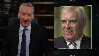 New Rule: Your Not-So-Highness | Real Time with Bill Maher (HBO)