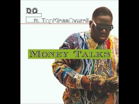 Money Talks FT. TopKlassOverall (Produced By TopKlassOverall)