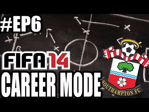 "FIFA 14 - Southampton Career Mode EP6 ""Moving Forward"""