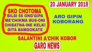 GARO news 20 January 2019 Bus-oni Kelli Gita chisatna bamgokatao current krongo nange sko chotonga