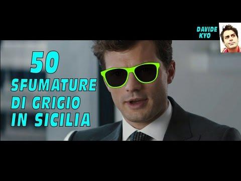 download 50 sfumature di grigio in sicilia - batyoutube