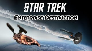 Star Trek: Every Enterprise Destruction (Movies) - FailTrain Breakdown
