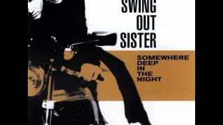Watch Swing Out Sister What Kind Of Fool Are You video
