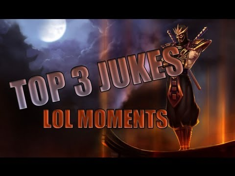LoL Moments - Top 3 Jukes ! - League of Legends - S5 #64