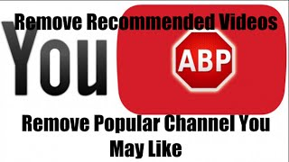 YouTube: Remove Recommended Videos/Popular Channel You May Like