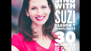 Sing with Suzi Season 1 Highlights #1 - 30 minutes of continuous songs for kids!