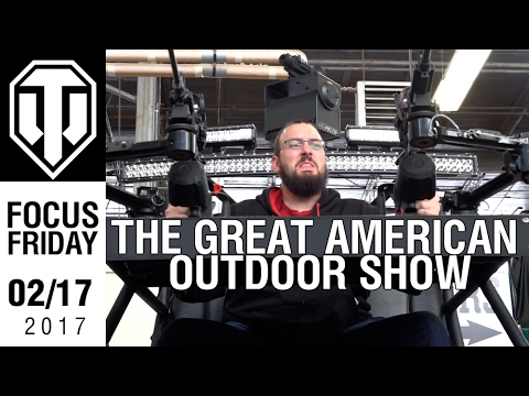 The Great American Outdoor Show - Focus Friday - World of Tanks PC