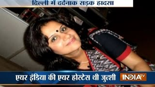 Download Air India Air Hostess Killed in Road Accident at South Delhi 3Gp Mp4