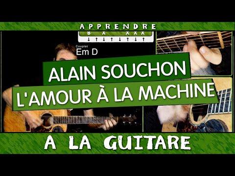 Apprendre Alain Souchon - L'amour à la machine - Guitare