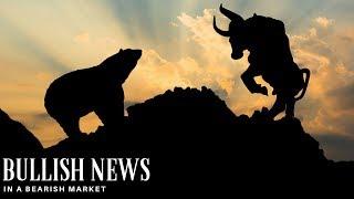Bullish News in a Bearish Market - Today's Crypto News