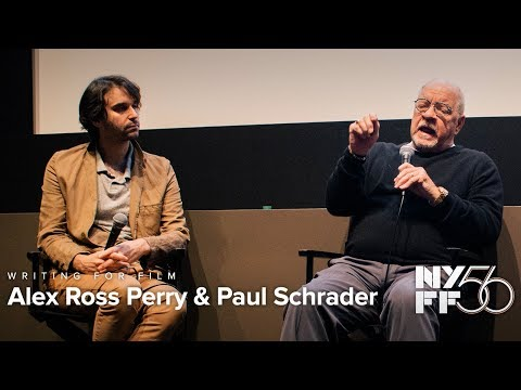 Writing For Film: Paul Schrader And Alex Ross Perry | NYFF56