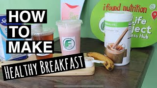 How to make Healthy Breakfast (Soy Milk or Banana Oats) / Herbalife Nutrition