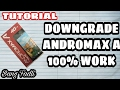 Downgrade Andromax A V5.6 ke 3.5 Tanpa PC - Bang Fadli Tutorial