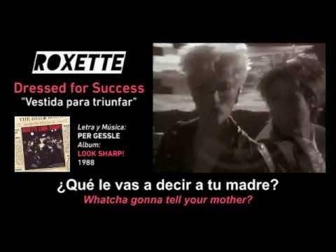 "ROXETTE - ""Dressed for Success"" (Subtítulos Español + Inglés + VIDEO)"