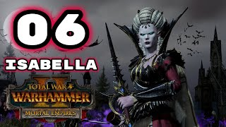 Total War: Warhammer 2 - Mortal Empires: Vampire Counts Campaign - Episode 6