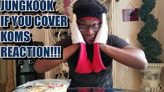 """JungKook (BTS) - """"IF YOU"""" Cover REACTION!!! [The King of Mask Singer Ep 72]"""