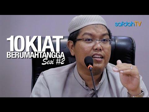 Kajian Islam: Sesi#2 - 10 Kiat Berumah Tangga - Ustadz Firanda Andirdja, MA