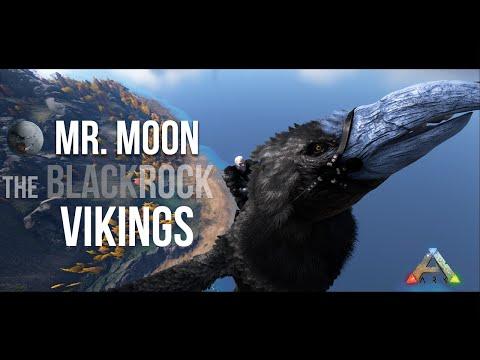"Mr. Moon: ""The Blackrock Vikings"" -PART 1- Ark Survival Evolved"