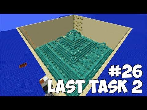 LAST TASK 2 - #26 ОСУШИЛ ЗА ОДНУ СЕРИЮ?! ПЕРЕНОСИМ БАЗУ (Minecraft Vanilla)