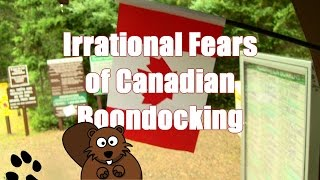 Irrational Fears of RV Canadian Boon Docking