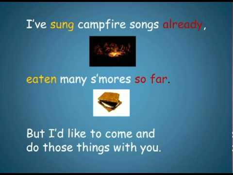 Campfire Song in Present Perfect: