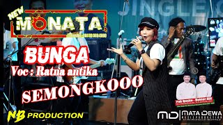 Download lagu NEW MONATA - BUNGA (RATNA ANTIKA)