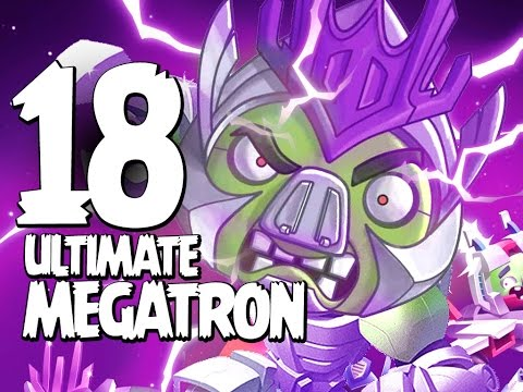 Angry Birds Transformers - Gameplay Walkthrough Part 18 - ULTIMATE Megatron Unlocked