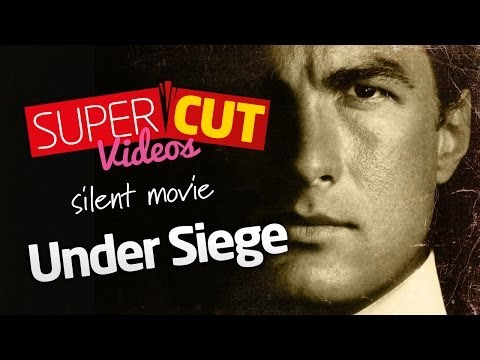 Under Siege - The Silent Movie