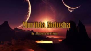 Murtida Nolosha 2 By Maxamed Cali Juxaa